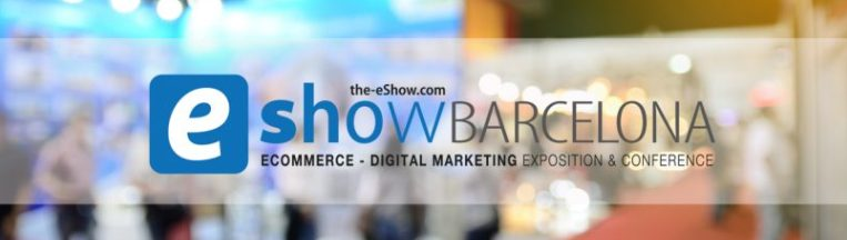 eCommerce y Marketing Digital en eShow Barcelona