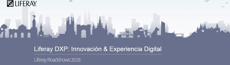 Innovación y experiencia digital en el Roadshow 2018 de Liferay