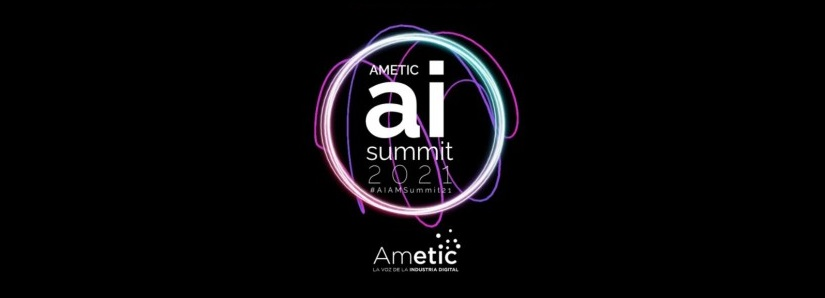 AMETIC Artificial Intelligence Summit 2021