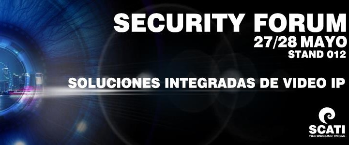 SCATI participará en el Security Forum de Barcelona